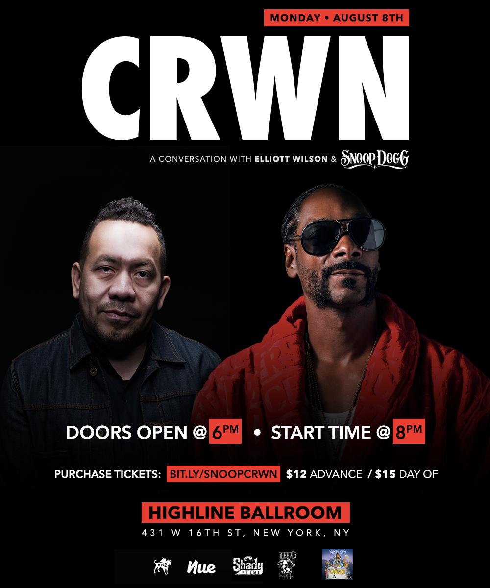 Crwn A Conversation With Elliott Wilson Snoop Dogg Nue Agency